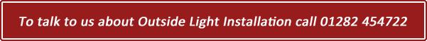 Outside light installtion
